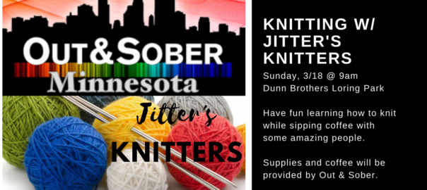 Knitting Events 2018 : Out sober minnesota quot the opposite of addiction is